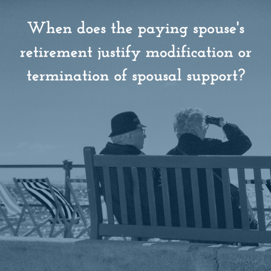 If i retire can i terminate spousal support in california renkin law when does the paying spouses retirement justify modification or termination of spousal support solutioingenieria Choice Image