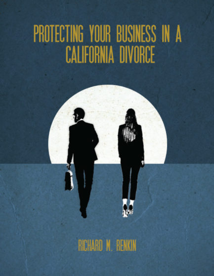 Protecting Your Business In A California Divorce